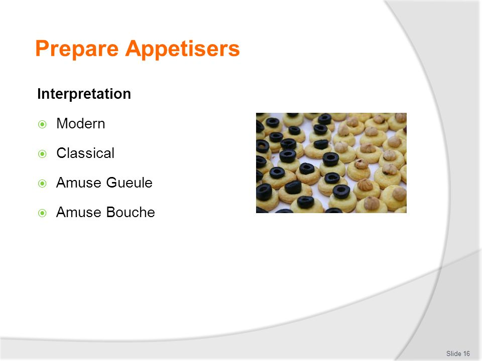 Prepare Appetisers Interpretation Modern Classical Amuse Gueule