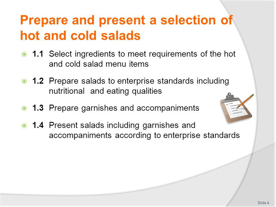 Prepare and present a selection of hot and cold salads