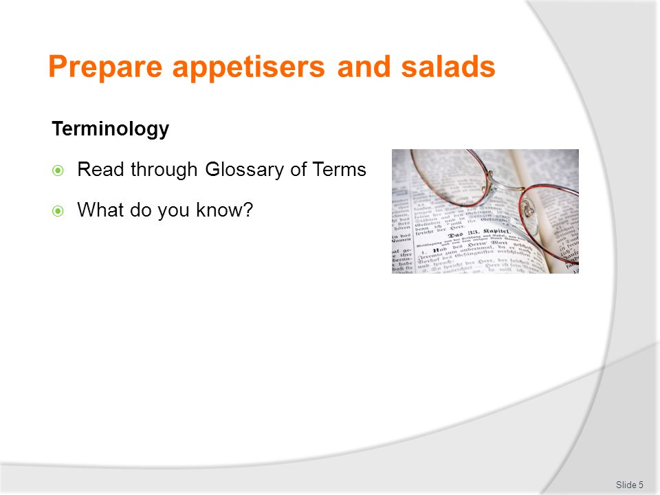 Prepare appetisers and salads
