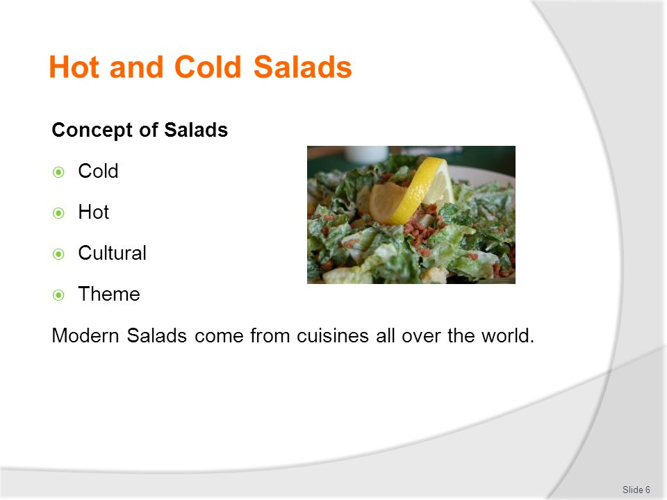 Hot and Cold Salads Concept of Salads Cold Hot Cultural Theme