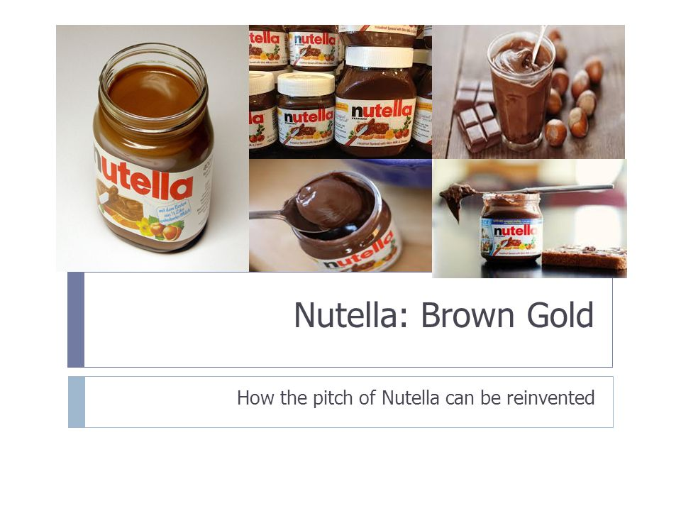 How the pitch of Nutella can be reinvented