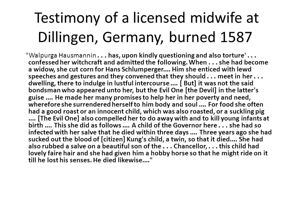 Testimony of a licensed midwife at Dillingen, Germany, burned 1587