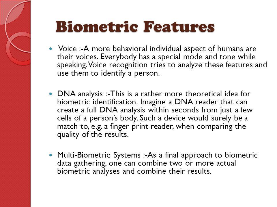 Biometric Features
