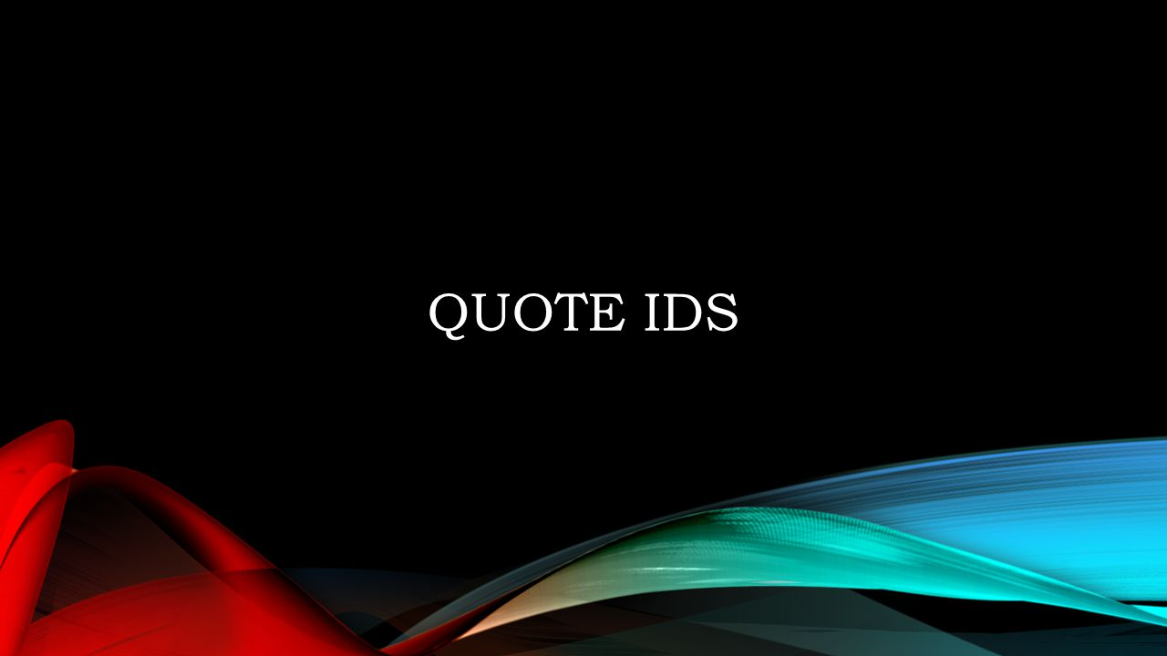 Quote IDs