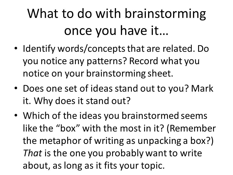 What to do with brainstorming once you have it…