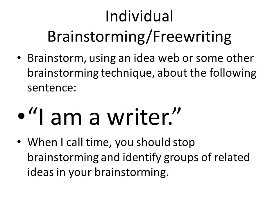 Individual Brainstorming/Freewriting