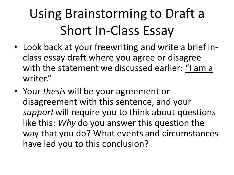 Using Brainstorming to Draft a Short In-Class Essay