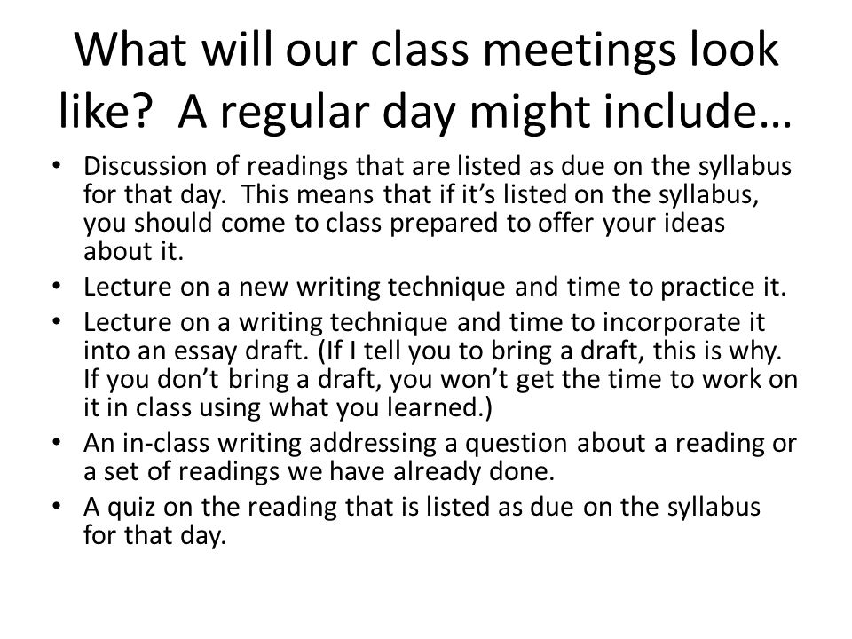 What will our class meetings look like A regular day might include…