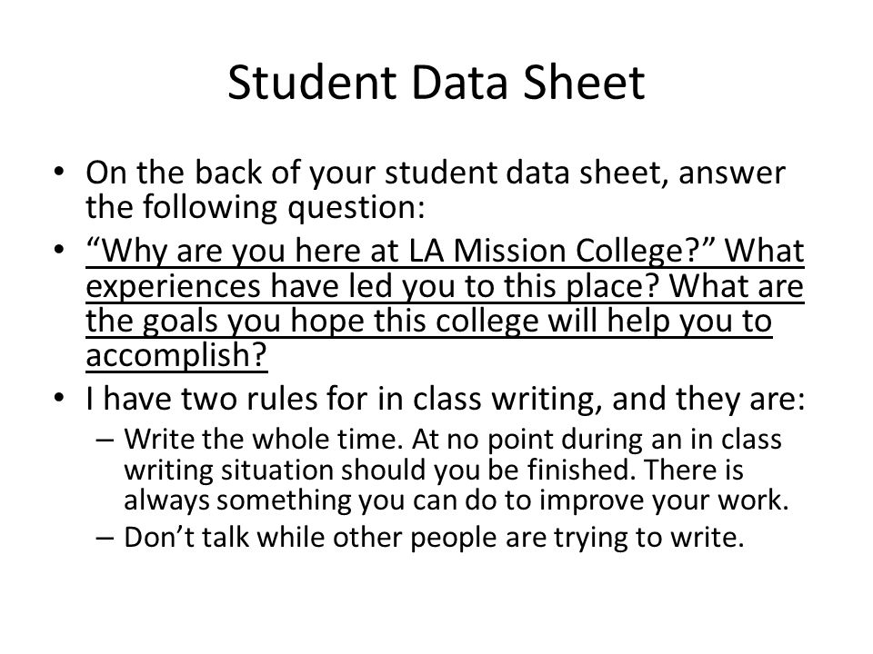Student Data Sheet On the back of your student data sheet, answer the following question: