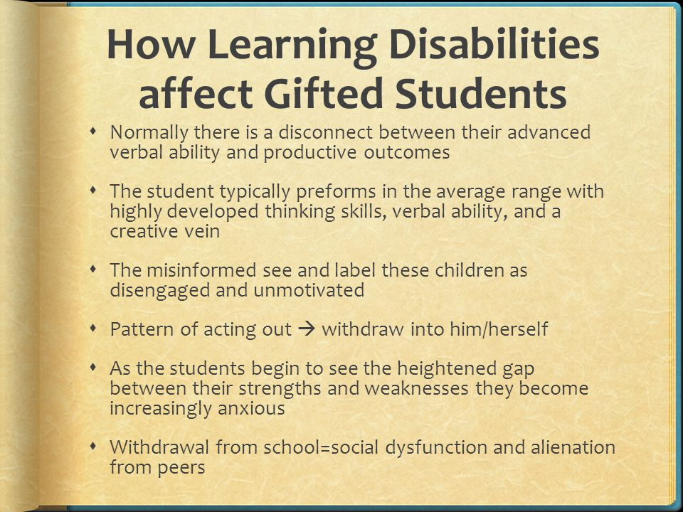 How Learning Disabilities affect Gifted Students
