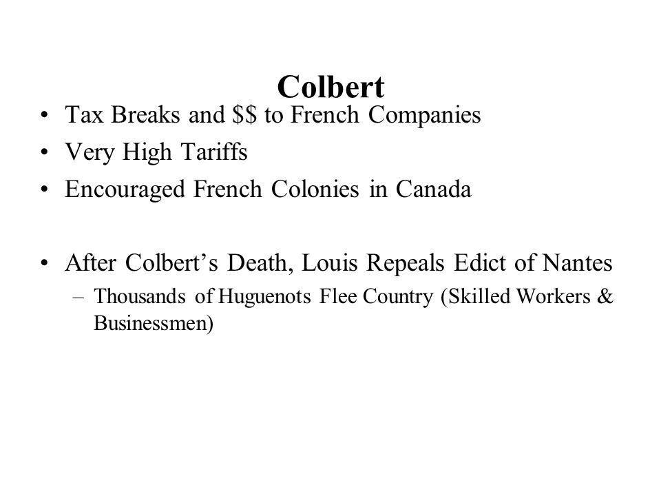 Colbert Tax Breaks and $$ to French Companies Very High Tariffs