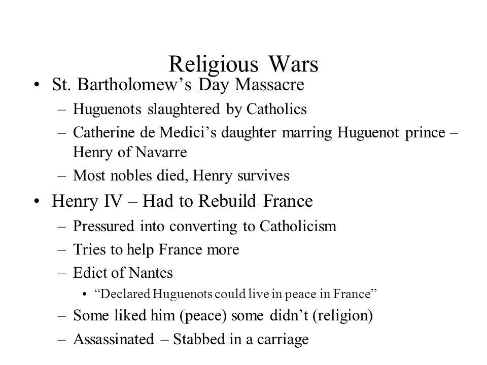 Religious Wars St. Bartholomew's Day Massacre