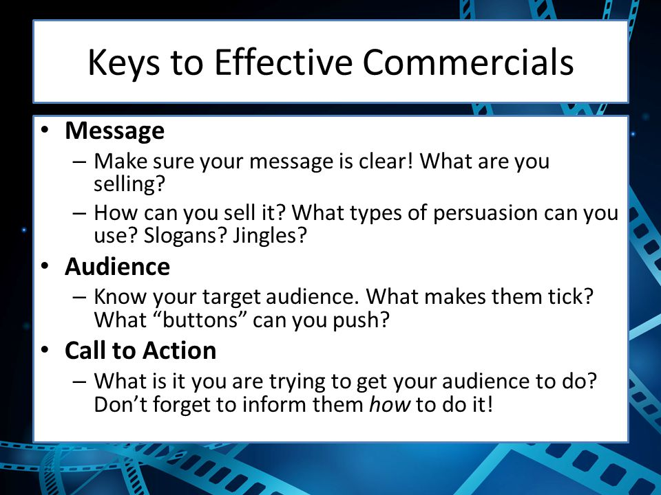 Keys to Effective Commercials