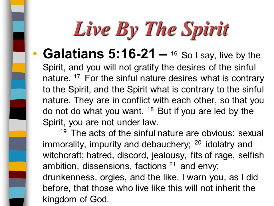 Live By The Spirit