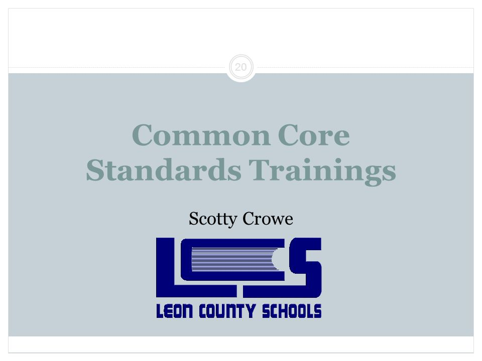 Common Core Standards Trainings