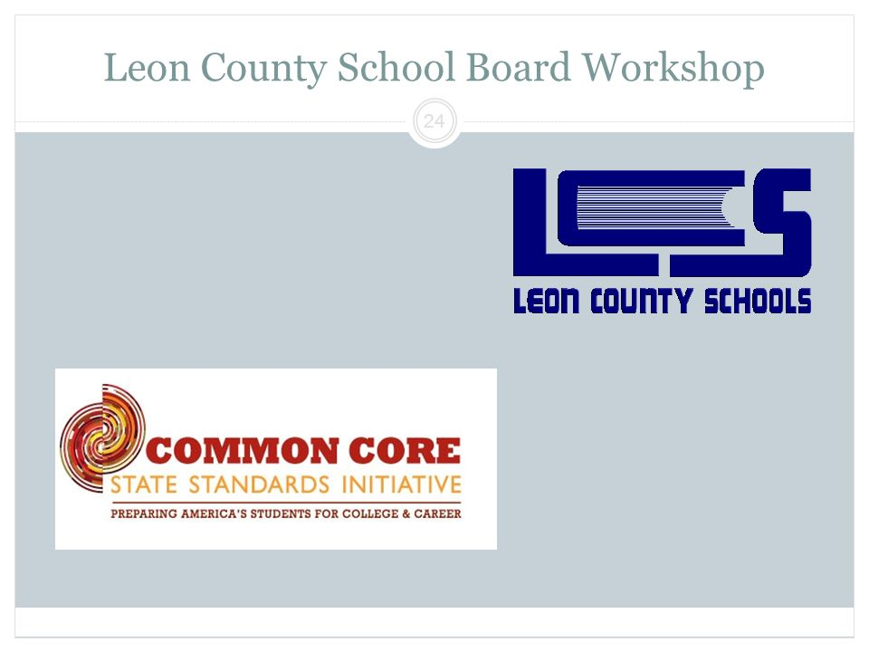 Leon County School Board Workshop