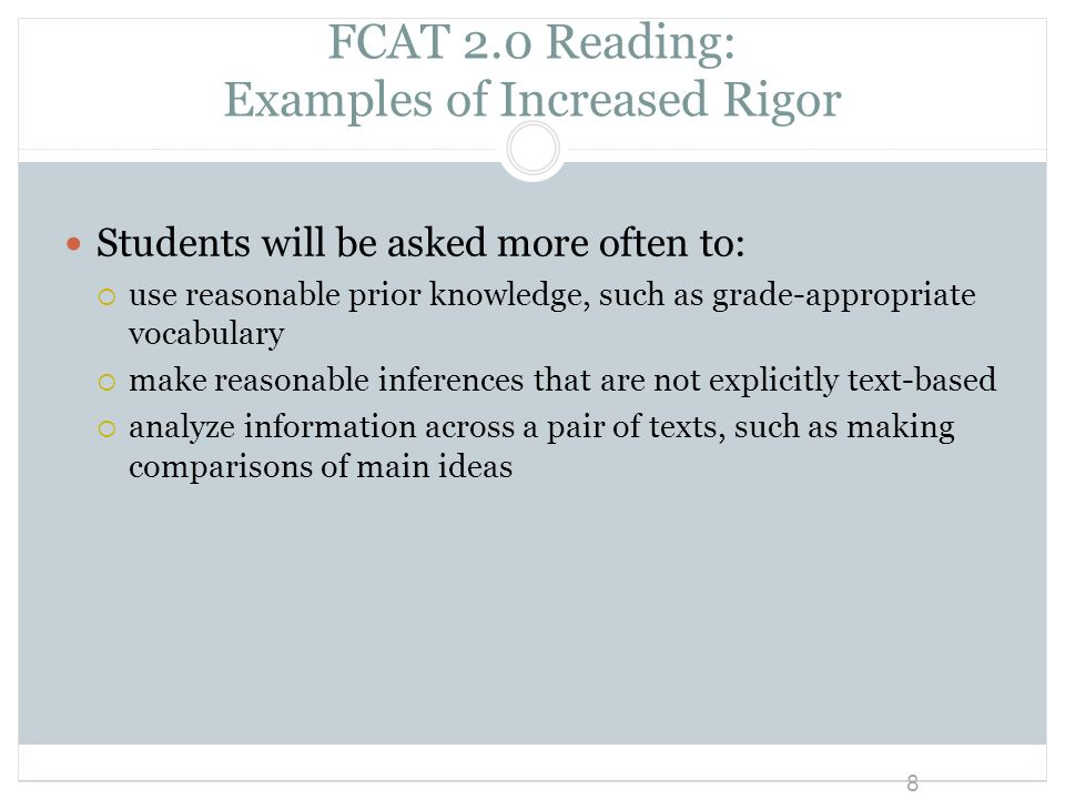FCAT 2.0 Reading: Examples of Increased Rigor