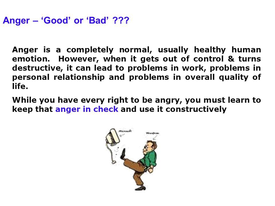 Anger – 'Good' or 'Bad'
