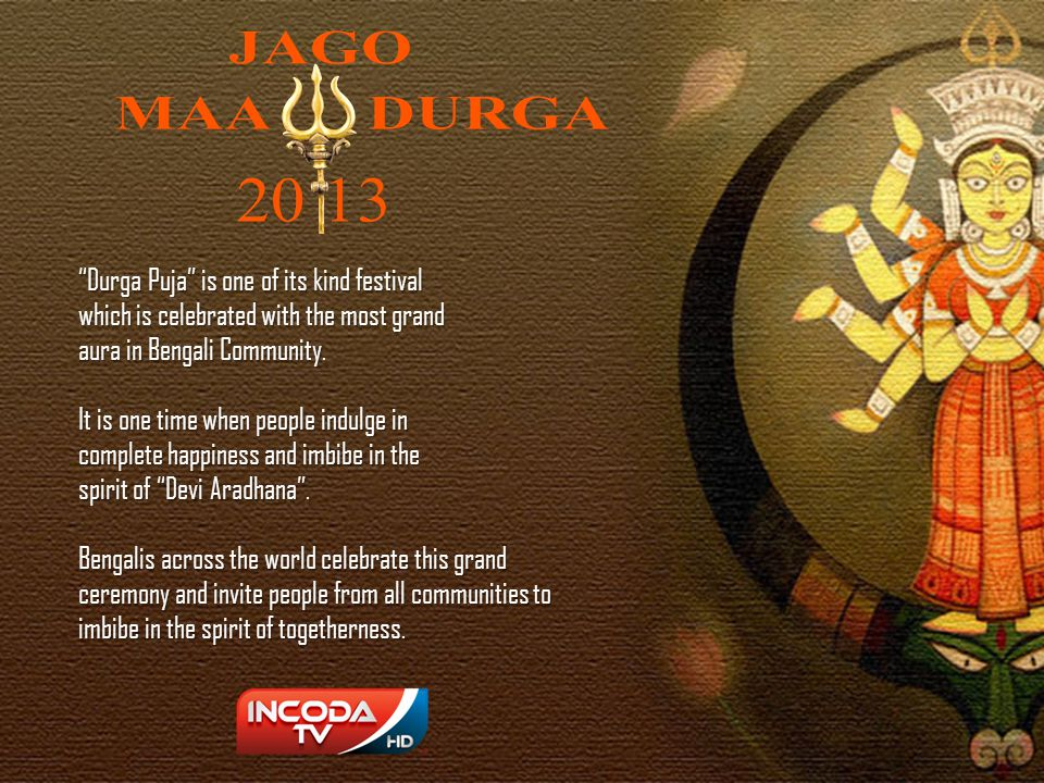 Durga Puja is one of its kind festival
