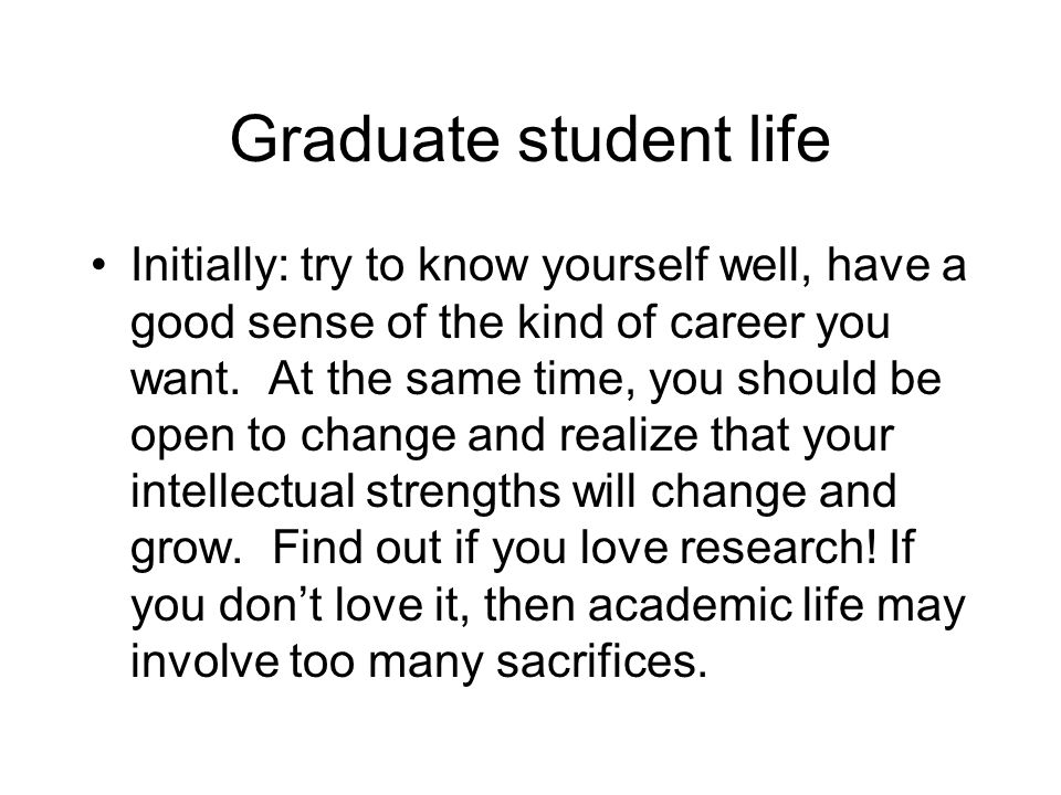 Graduate student life