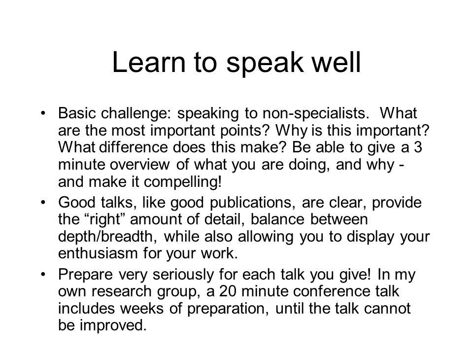 Learn to speak well