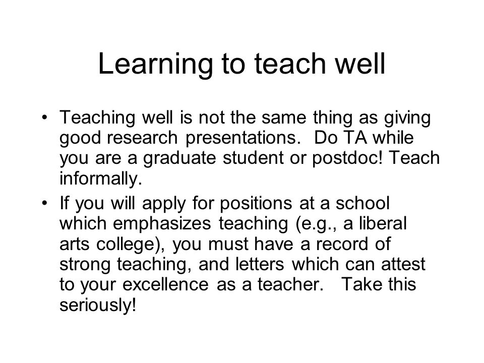 Learning to teach well