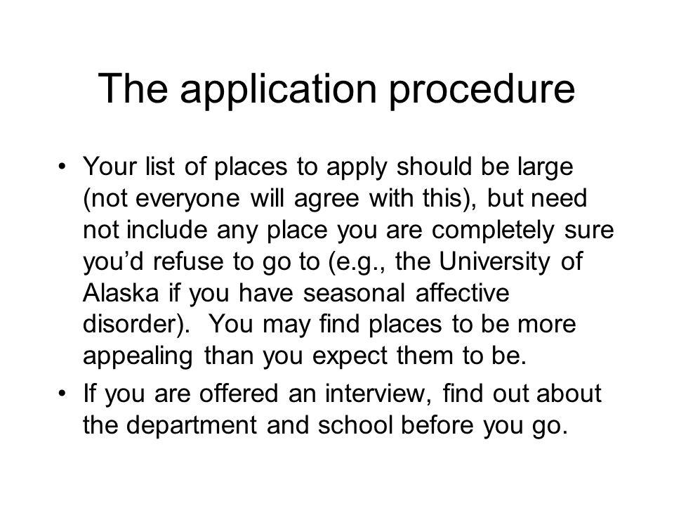 The application procedure