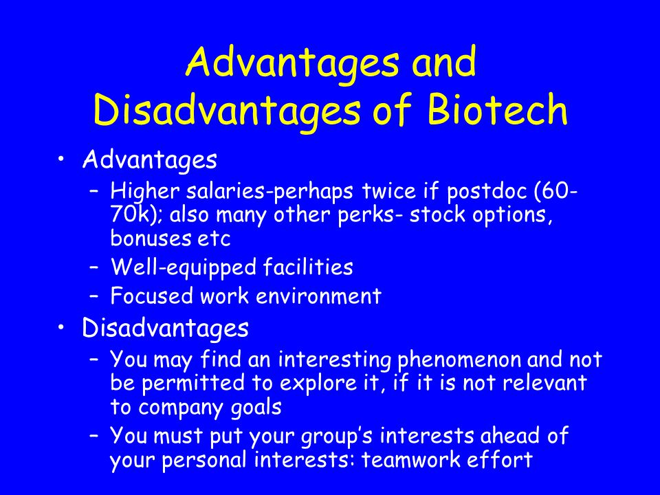 Advantages and Disadvantages of Biotech