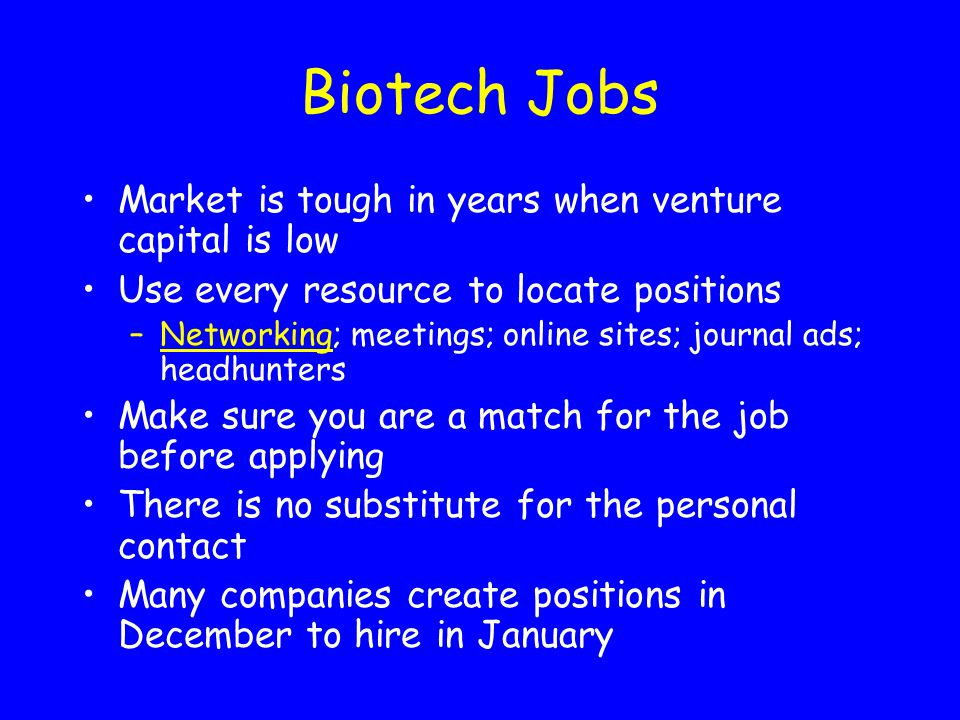 Biotech Jobs Market is tough in years when venture capital is low