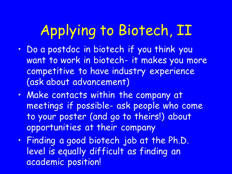 Applying to Biotech, II