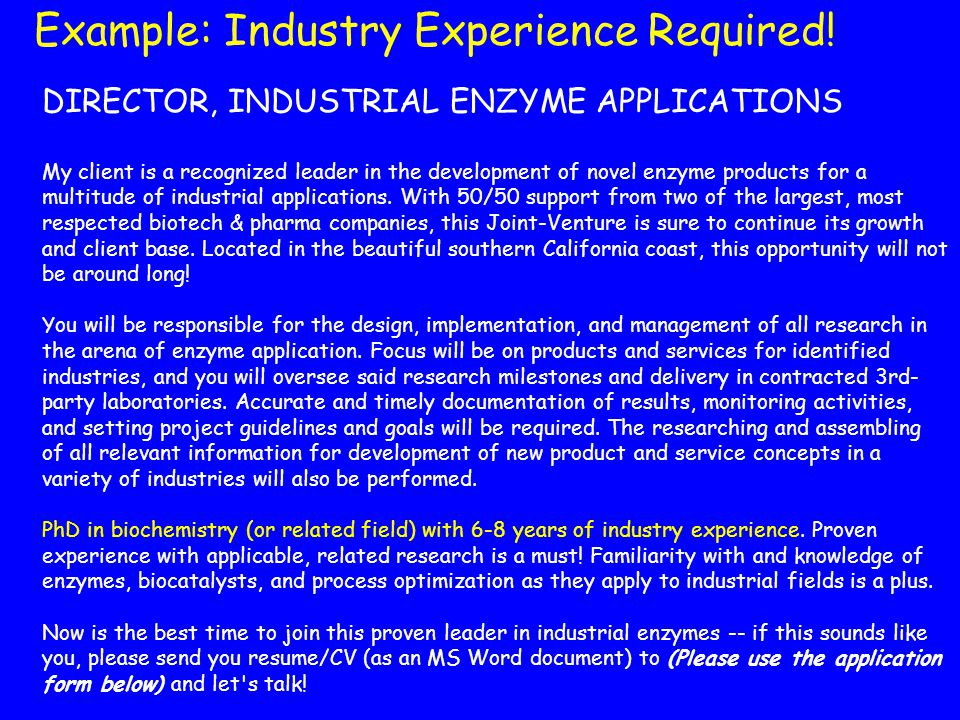 Example: Industry Experience Required!