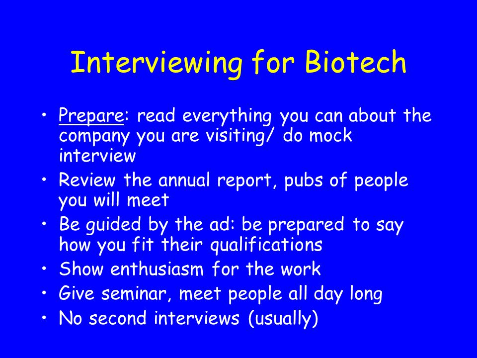 Interviewing for Biotech