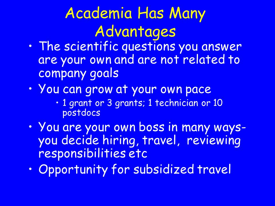 Academia Has Many Advantages