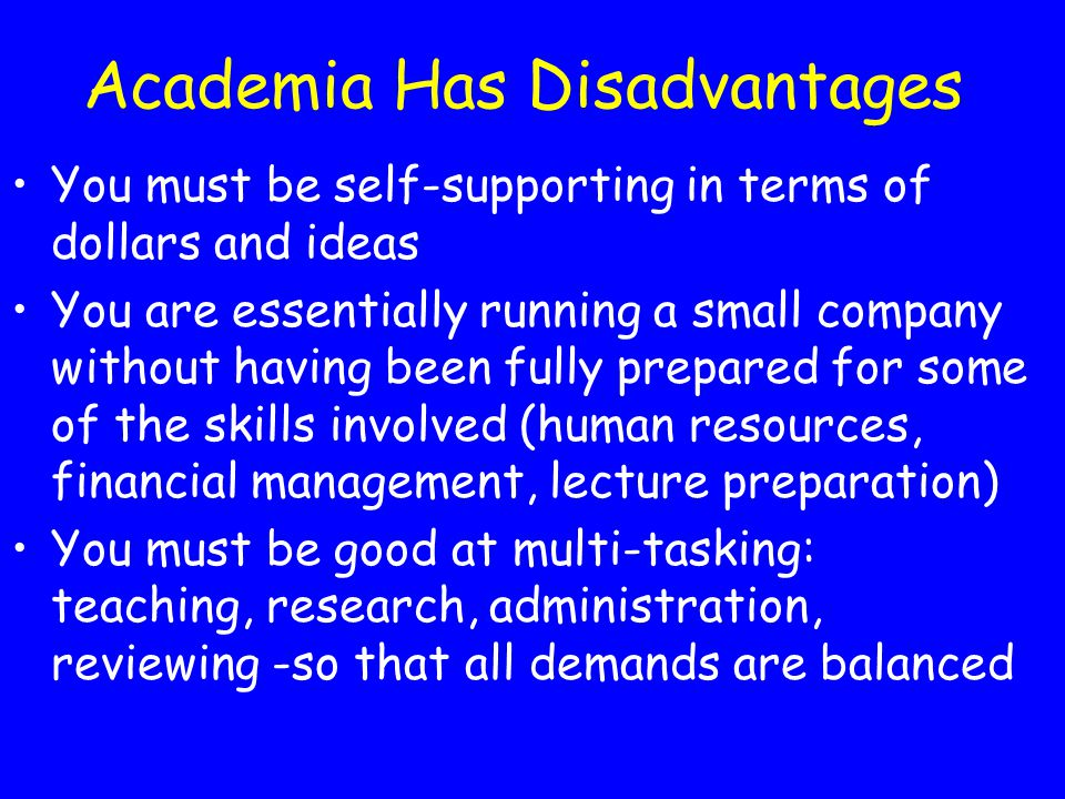 Academia Has Disadvantages