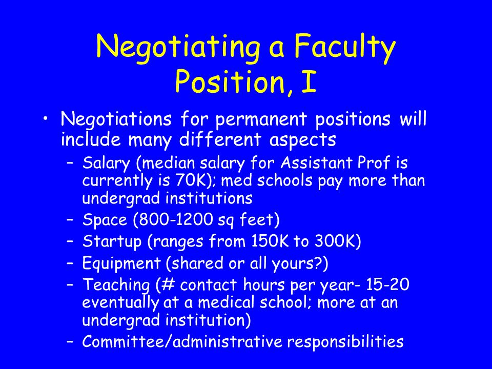 Negotiating a Faculty Position, I