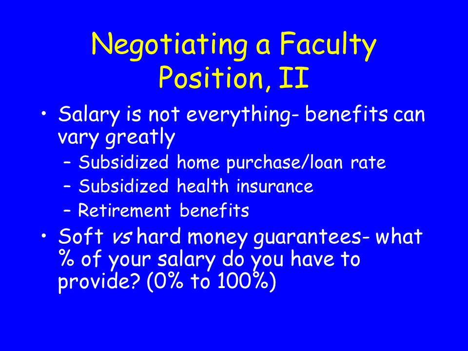 Negotiating a Faculty Position, II