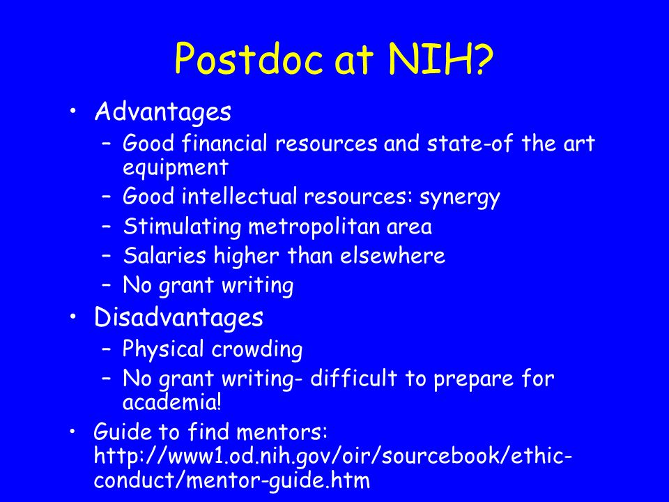 Postdoc at NIH Advantages Disadvantages