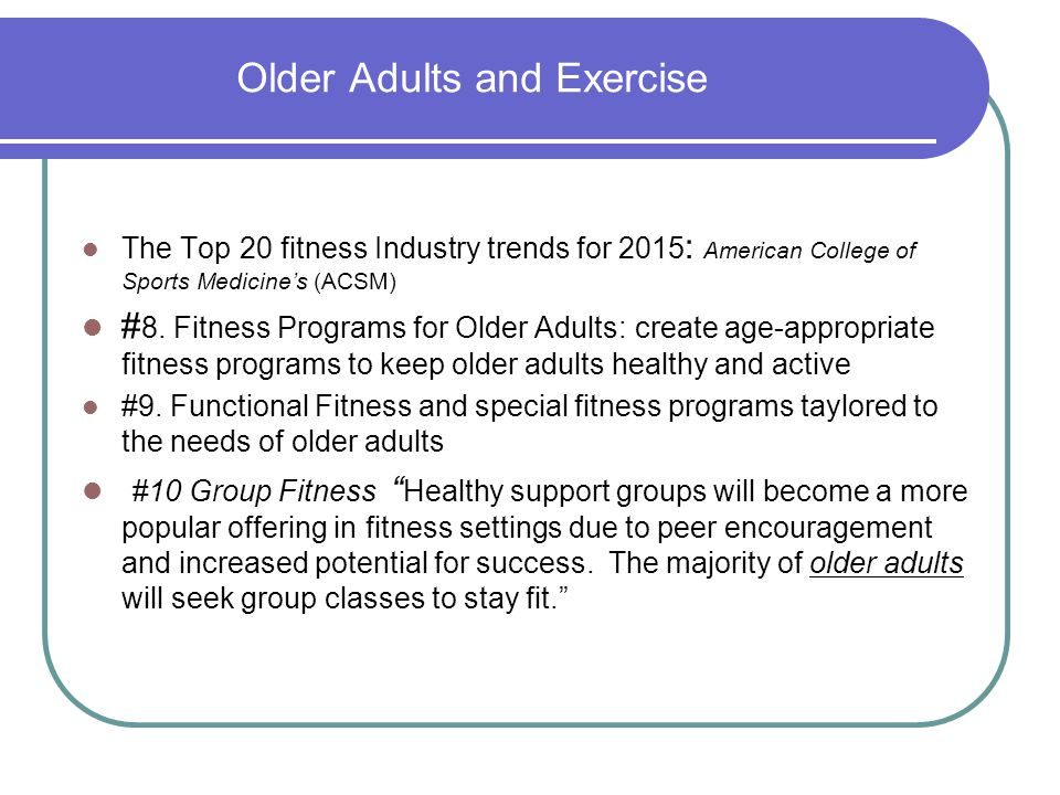 Older Adults and Exercise