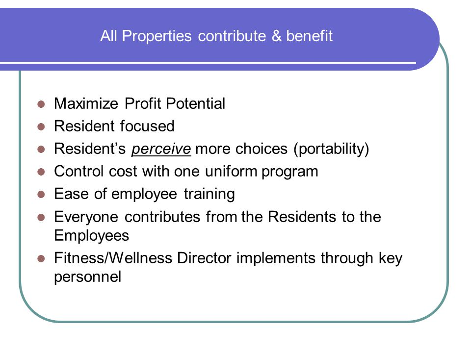 All Properties contribute & benefit
