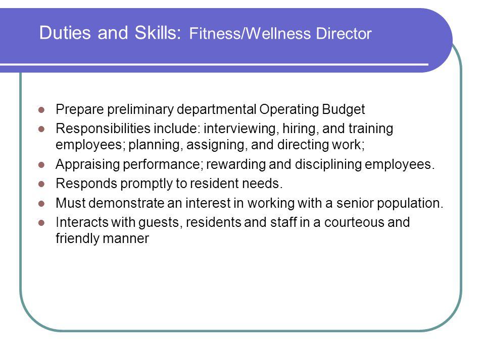 Duties and Skills: Fitness/Wellness Director