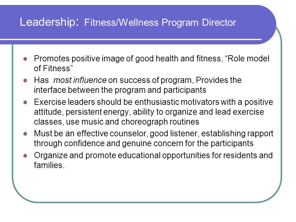 Leadership: Fitness/Wellness Program Director