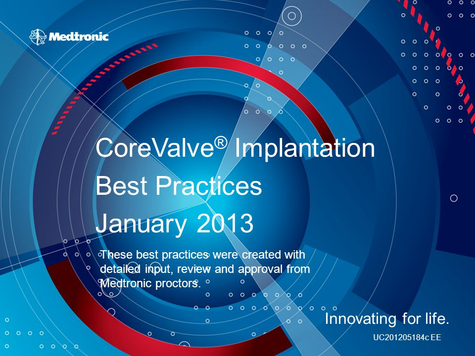 CoreValve® Implantation Best Practices January 2013