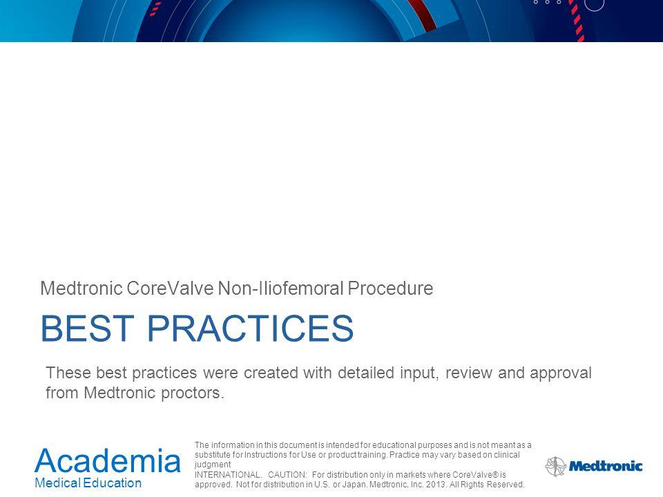 Best Practices Medtronic CoreValve Non-Iliofemoral Procedure