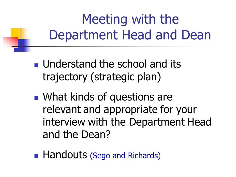 Meeting with the Department Head and Dean