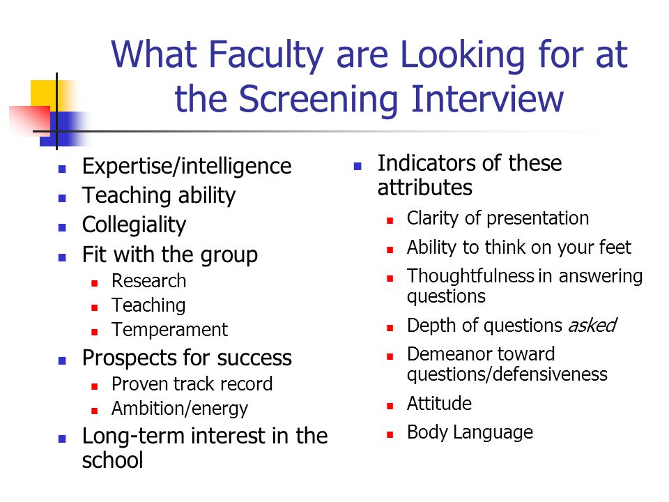 What Faculty are Looking for at the Screening Interview