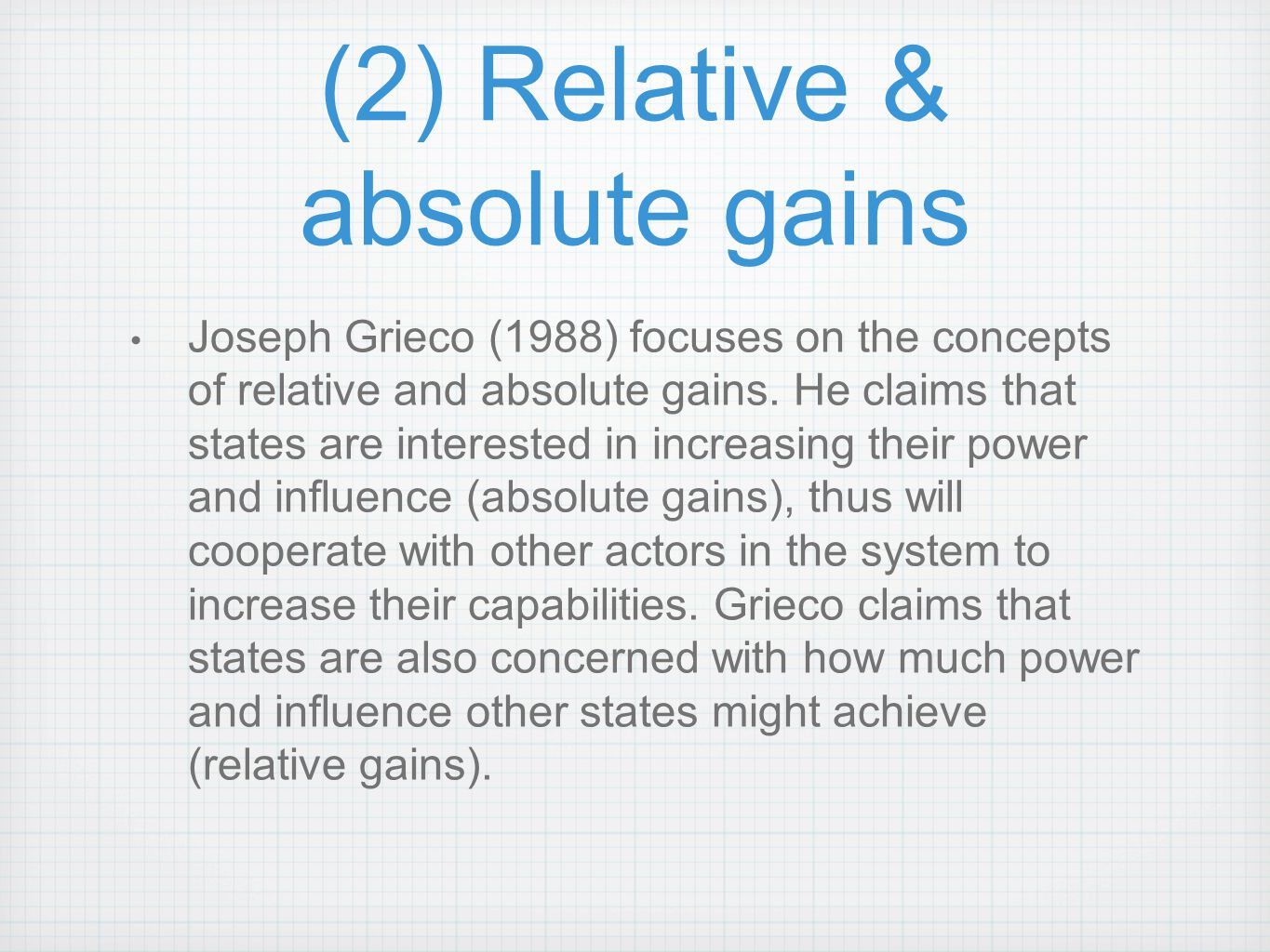 (2) Relative & absolute gains