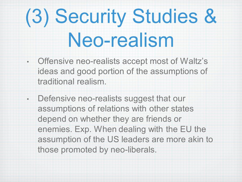 (3) Security Studies & Neo-realism