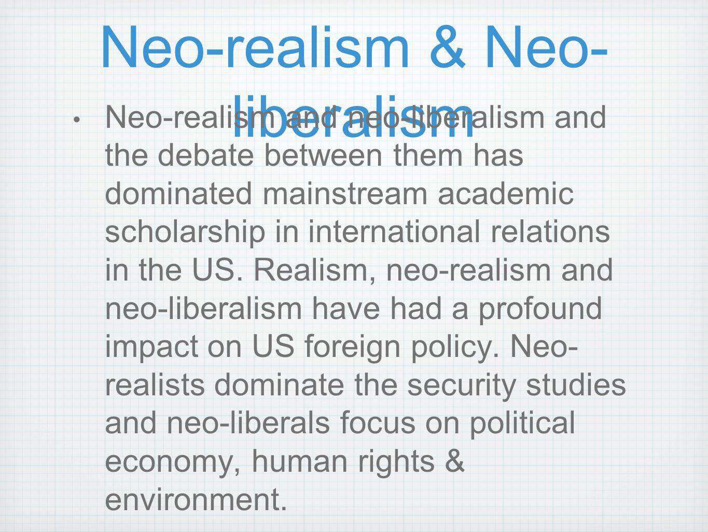 Neo-realism & Neo-liberalism