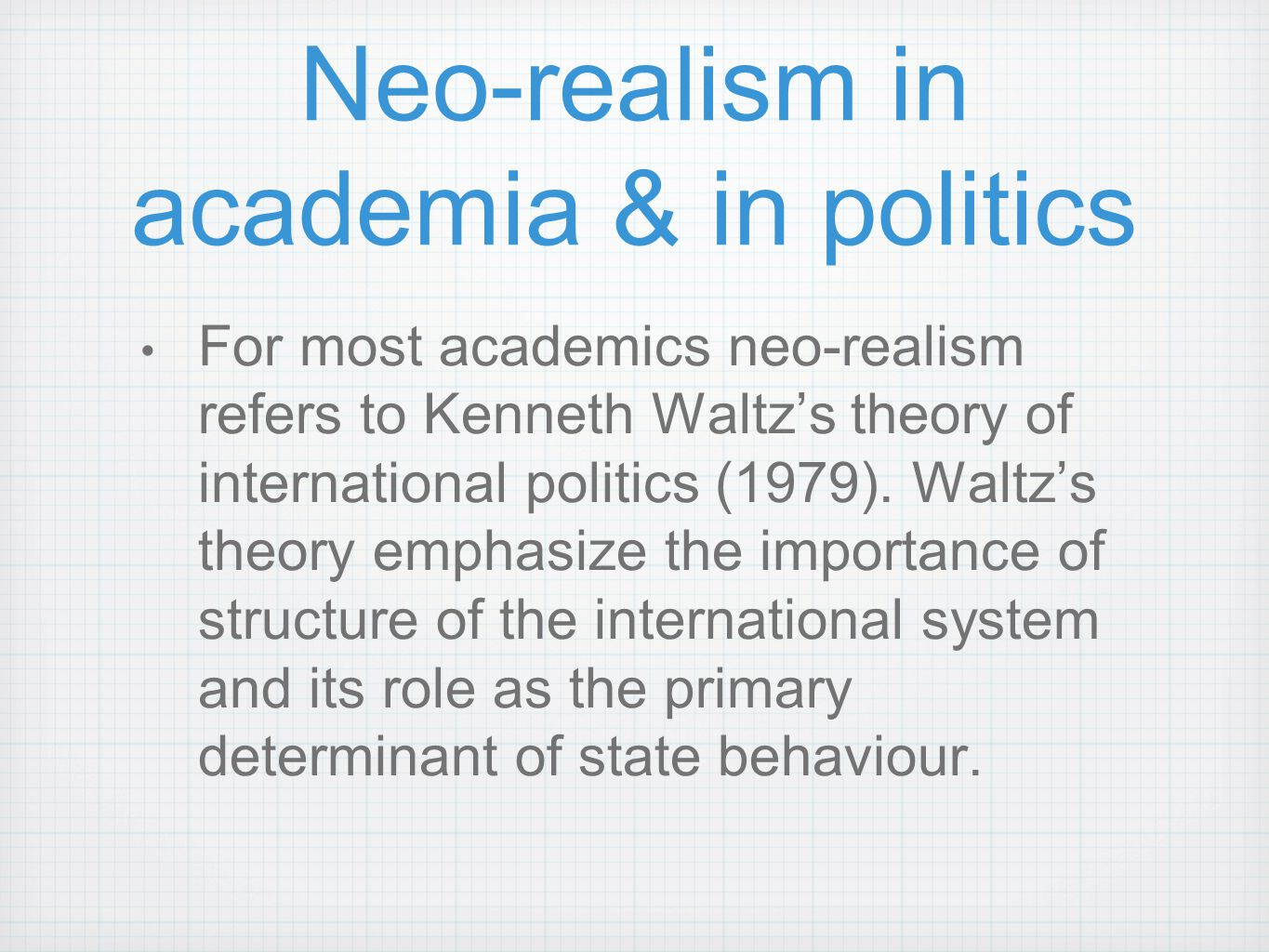 Neo-realism in academia & in politics