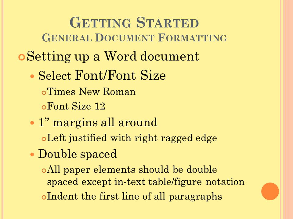 Getting Started General Document Formatting